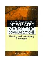 A Practical Guide to Integrated Marketing Communications (Marketing in Action)