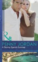 A Stormy Spanish Summer. Penny Jordan (Modern)
