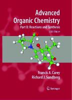 Advanced Organic Chemistry, Part B: Reaction and Synthesis, 5th Edition