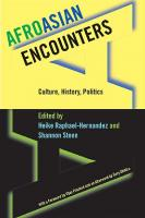 AfroAsian Encounters: Culture, History, Politics