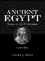 Ancient Egypt: Anatomy of a Civilisation