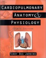 Cardiopulmonary Anatomy & Physiology: Essentials for Respiratory Care