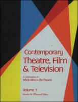 Contemporary Theatre, Film, and Television: A Biographical Guide Featuring Performers, Directors, Writers, Producers, Designers, Managers, Choreogra, Volume 1 (Contemporary Theatre, Film and Television)