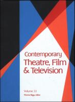 Contemporary Theatre, Film and Television: A Biographical Guide Featuring Performers, Directors, Writers, Producers, Designers, Managers, Choreographers, Technicians, Composers, Executives, Volume 33