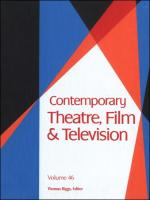 Contemporary Theatre, Film and Television: A Biographical Guide Featuring Performers, Directors, Writers, Producers, Designers, Managers, Choreographers, Technicians, Composers, Executives, Volume 46
