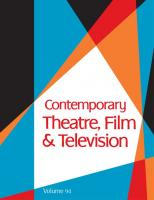 Contemporary Theatre, Film and Televison: A Biographical Guide Featuring Performers, Directors, Writers, Producers, Designers, Managers, Choreographers, ... ; Volume 94