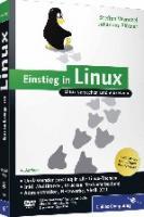 Einstieg in Linux. Linux verstehen und einsetzen