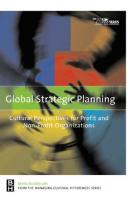 Global Strategic Planning: Cultural Perspectives for Profit and Nonprofit Organizations