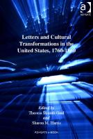 Letters and Cultural Transformations in the United States, 1760-1860
