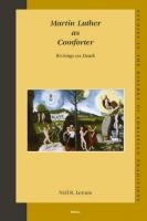 Martin Luther as Comforter: Writings on Death (Studies in the History of Christian Thought, 133)