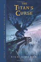 Percy Jackson and the Olympians 3 The Titan's Curse