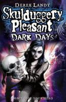 Skulduggery Pleasant: Dark Days (Book 4)