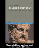 Social History of Art, Boxed Set: The Social History of Art: From Prehistoric Times to the Middle Ages