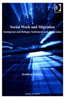 Social Work and Migration (Contemporary Social Work Studies)