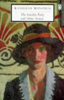 The Garden Party and Other Stories (Classic, 20th-Century, Penguin)