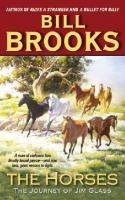 The Horses: The Journey of Jim Glass