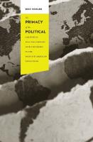 The Primacy of the Political: A History of Political Thought from the Greeks to the French and American Revolutions (Columbia Studies in Political Thought   Political History)