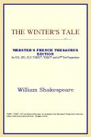 The Winter's Tale (Webster's French Thesaurus Edition)