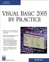 Visual Basic 2005 By Practice (Programming Series)