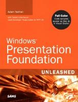Windows Presentation Foundation Unleashed